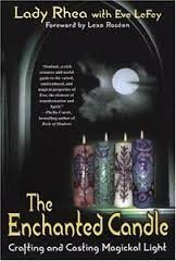 The Enchanted Candle: Crafting and Casting Magickal Light