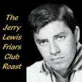 Jerry Lewis Friars Club Roast