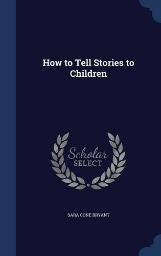 Read Online How to Tell Stories to Children PDF