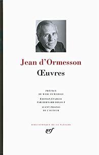 Oeuvres par Jean d`Ormesson
