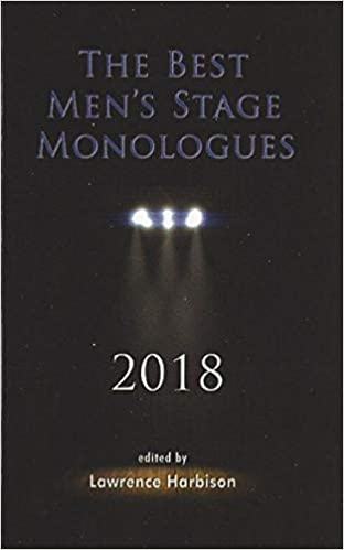 The Best Men S Stage Monologues 2018 Lawrence Harbison