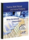 img - for Truancy, Work Refusal and Home Problems: When are Schools Responsible? book / textbook / text book