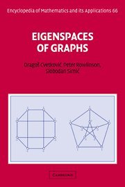 Eigenspaces of Graphs (Encyclopedia of Mathematics and its Applications)