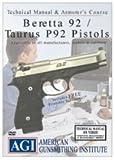 Beretta 92 / Taurus P92 Pistols Armorer's Course