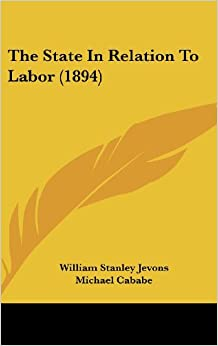 Book The State in Relation to Labor (1894)