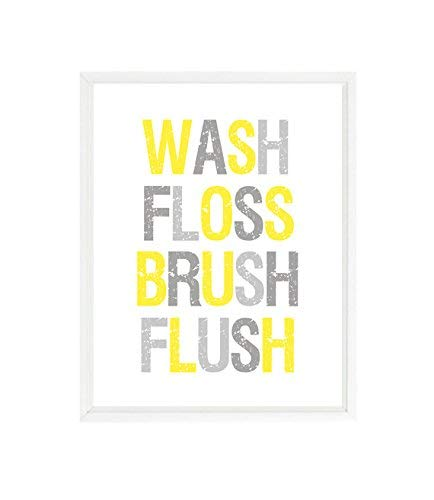 Bathroom Wall Art, Wash, Floss, Brush, Flush, Bathroom Decor, Yellow, Gray, Bathroom Sign, Typograph, Kids Bathroom, Home Decor, Gift (UNFRAMED)