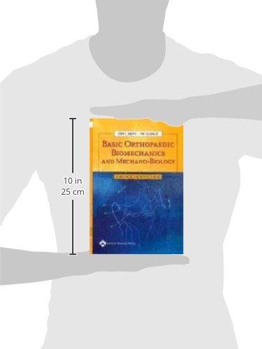 Basic Orthopaedic Biomechanics and Mechano-Biology, 3rd ed.