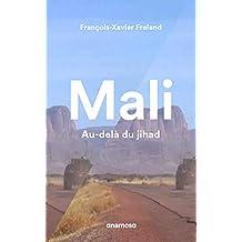 Mali: Au-delà du jihad