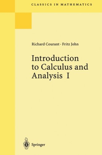Introduction to Calculus and Analysis, Vol. 1 (Classics in Mathematics)