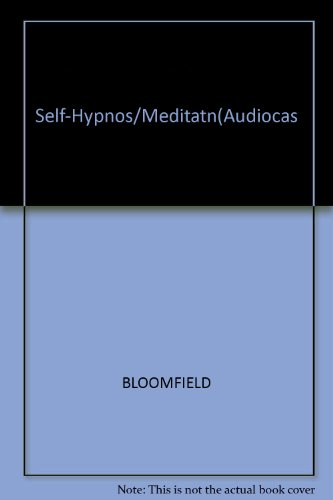 Self-Hypnosis and Meditation/Audio Cassette by Tape Data Media - Audio