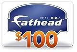 $100 Fathead Gift Card