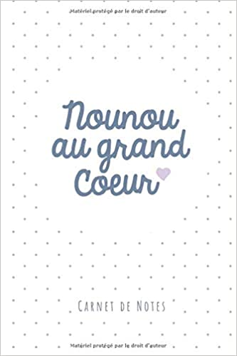 Nounou au grand cœur: Carde notes (A5)   Idée cadeau pour