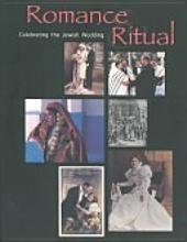 Romance and Ritual: Celebrating the Jewish Wedding