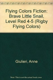 Download Rigby Flying Colors: Leveled Reader 6pk Red Brave Little Snail pdf