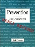 Discovering the Meaning of Prevention : A Practical Approach to Positive Change, Lofquist, William A., 0913951005