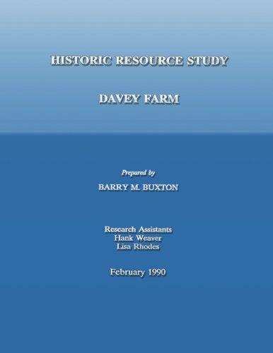 Historic Resource Study; Davey Farm ebook