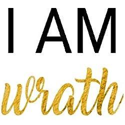I Am Wrath: I Am Wrath Designer Journal