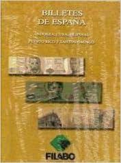 BILLETES DE ESPAÑA: ANDORRA, CUBA, FILIPINAS, PUERTO RICO Y SANTO DOMINGO: Amazon.es: Libros