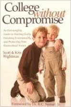 Book College Without Compromise by Scott Wightman (2005-01-01)