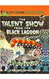 Talent Show/Black Lagoon, Mike Thaler, 0756975492