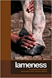 img - for Lameness: Recognizing and Treating the Horse's Most Common Ailment by Equine Research, Richard Mansmann book / textbook / text book