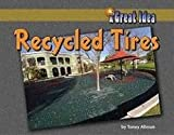 Recycled Tires, Toney Allman, 1599531976