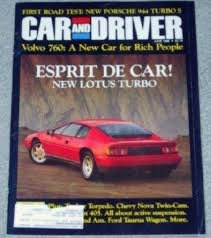 Car and Driver Magazine, June 1988: Lotus Esprit Turbo, Volvo 760, 944 Turbo S, etc. ()
