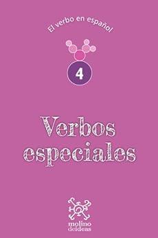 verbos especiales el verbo en espa ol n 4 spanish