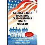 America's Most Successful Cardiovascular Health Program: Vitamin Program