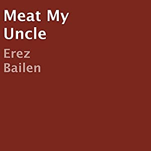 Meat My Uncle Audiobook