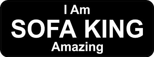 3 - I Am Sofa King Amazing B Hard Hat/Helmet Stickers H197