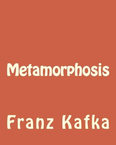 Read Online Metamorphosis: Metamorphosis by Franz Kafka PDF
