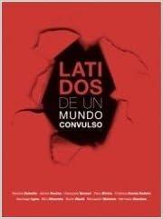Descargar google books pdf format Latidos de un mundo convulso (Fotografia - Lunwerg) 8497853989 in Spanish CHM
