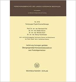 Book Isolierung Homogen Geloster Ubergangsmetall-Komplexkatalysatoren Aus Produktgemischen (Forschungsberichte Des Landes Nordrhein-Westfalen / Fachgrup) (Paperback)(German) - Common