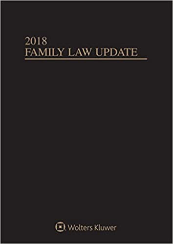 Family Law Update, 2018 Edition