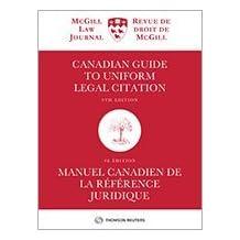 Canadian Guide to Uniform Legal Citation, 9th Edition / Manuel canadien de la référence juridique, 9e édition (McGill Guide) - SC Print