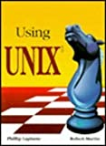 Using UNIX, Laplante, Phillip and Martin, Robert, 0314012621