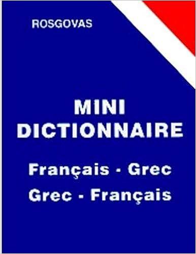 Amazon Fr Mini Dictionnaire Francais Grec Et Grec Francais Rosgovas Livres