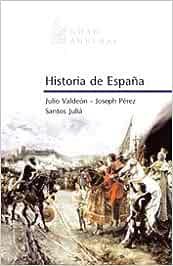 Historia de España (GRAN AUSTRAL): Amazon.es: Valdeon, Julio, Perez, Joseph, Julia, Santos: Libros