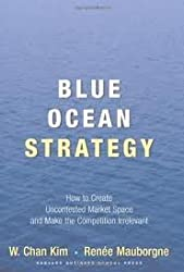 Blue Ocean Strategy 1st (first) edition