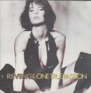 One True Passion by Revenge (1990) Audio CD
