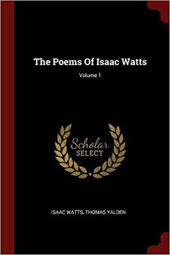 Book The Poems Of Isaac Watts; Volume 1