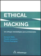 Ethical Hacking Un Enfoque Metodológico Para Profesionales (Spanish Edition)