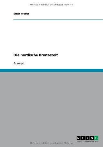 Die nordische Bronzezeit (German Edition)