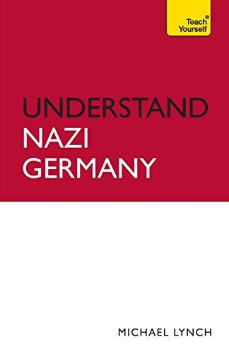 Understand Nazi Germany (Teach Yourself)