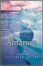 Surcando El Antartico (Spanish Edition)