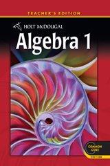 Holt McDougal Algebra 1, Teacher's Edition 2012