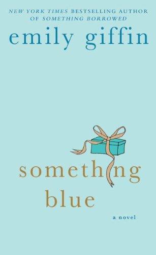 (Something Blue: A Novel)