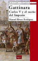 Descargar Libro Gattinara: Carlos V Y El Sueño Del Imperio Manuel Rivero Rodríguez