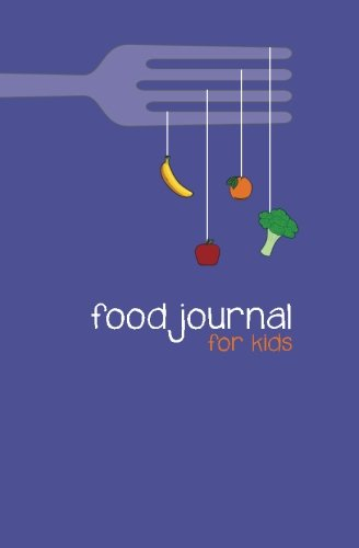 Food Journal for Kids: A Write-in, Draw-in Food Journal